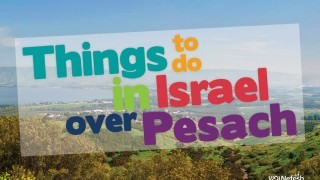 things to do over pesach_WEBSITE